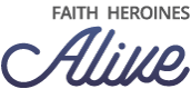 Faith Heroines Alive Logo